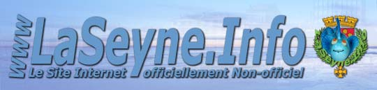 www.LaSeyne.Info - Le Site Officiellement Non-officiel de La Seyne sur Mer - © by Nicky  - laseyne@gmail.com